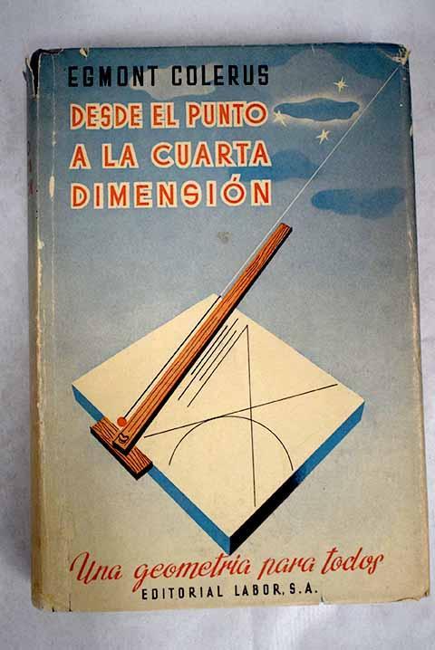 Desde el punto a la cuarta dimensión: Una ...