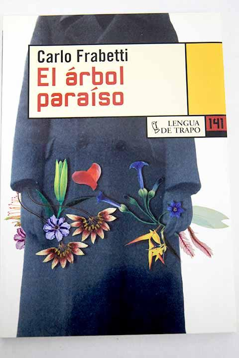 El árbol paraíso - Frabetti, Carlo
