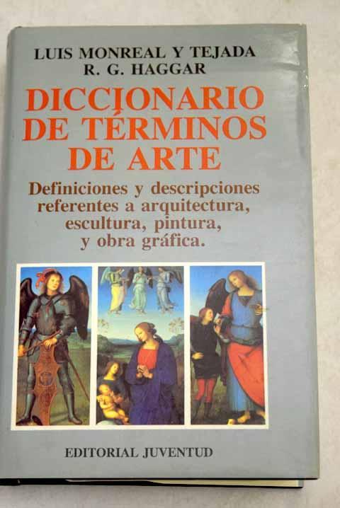 Diccionario de términos de arte - Monreal y Tejada, Luis