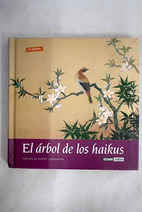 El árbol de los haikus: el pequeño gran libro del