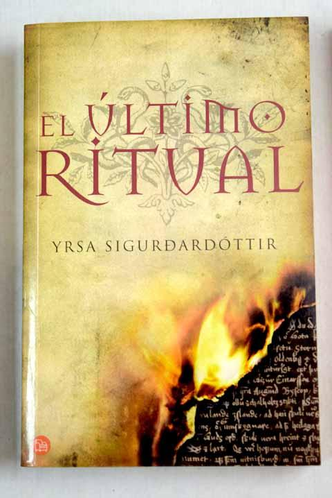 El último ritual - Sigurdardóttir, Yrsa