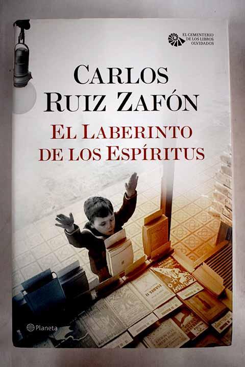 El laberinto de los espíritus de Ruiz Zafón, Carlos: Planeta ...