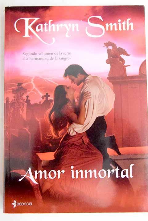 Amor inmortal - Smith, Kathryn