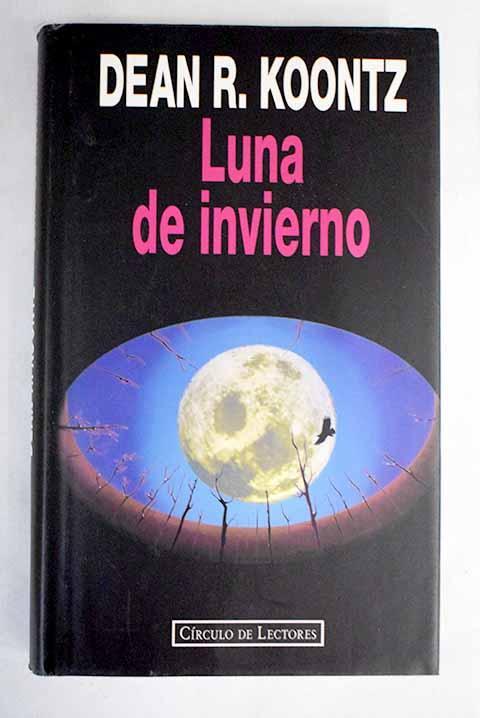 Luna de invierno - Koontz, Dean R.
