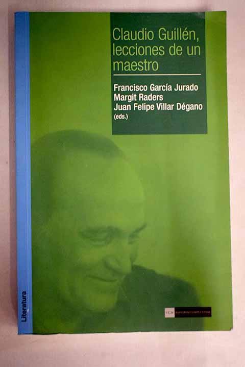 Claudio Guillén, lecciones de un maestro