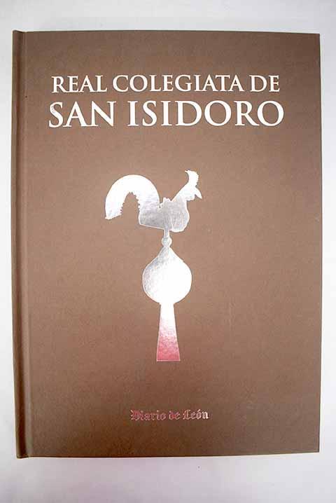 Real Colegiata de San Isidoro: relicario de la monarquía leonesa