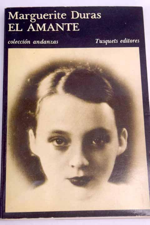 El Amante De Duras Marguerite Tusquets 9788472232150 Tapa
