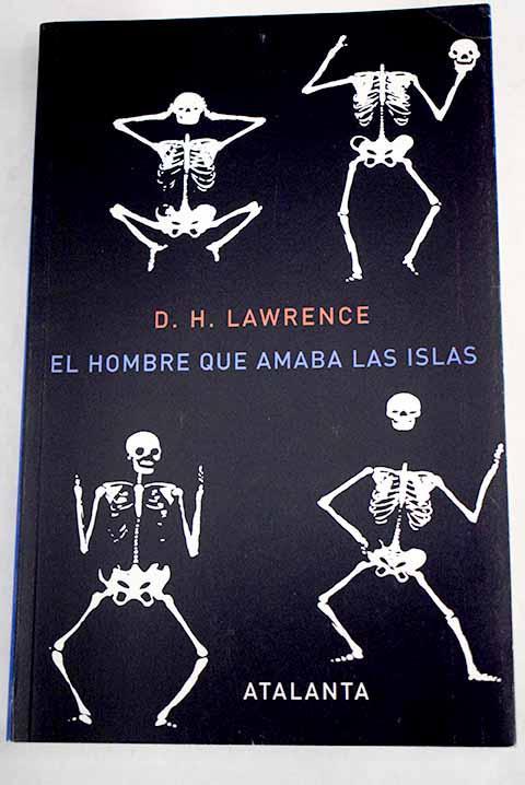El hombre que amaba las islas - Lawrence, D. H.