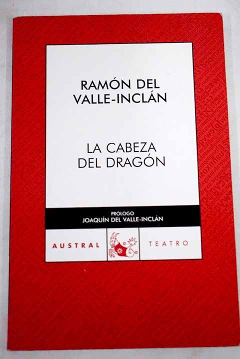 La cabeza del dragón - Valle-Inclán, Ramón del