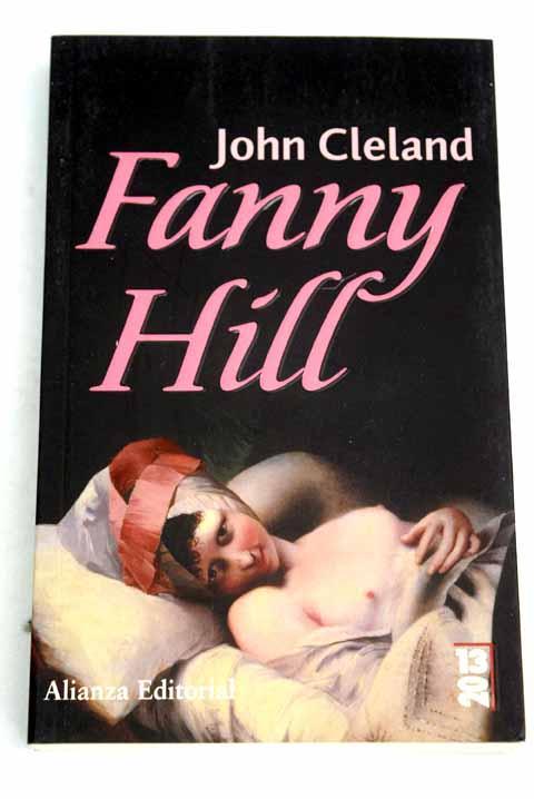 Fanny Hill: memorias de una mujer de placer - Cleland, John