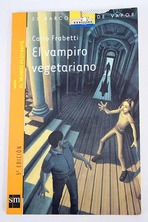 El vampiro vegetariano - Frabetti, Carlo