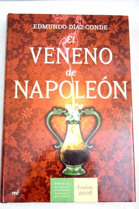 El veneno de Napoleón - Díaz Conde, Edmundo