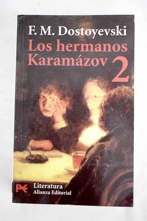 Los hermanos Karamázov, tomo II - Dostoyevski, Fedor