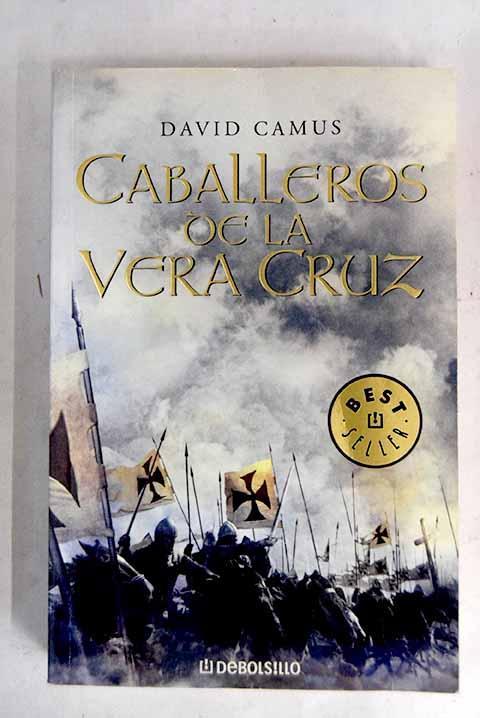 Caballeros de la Vera Cruz - Camus, David