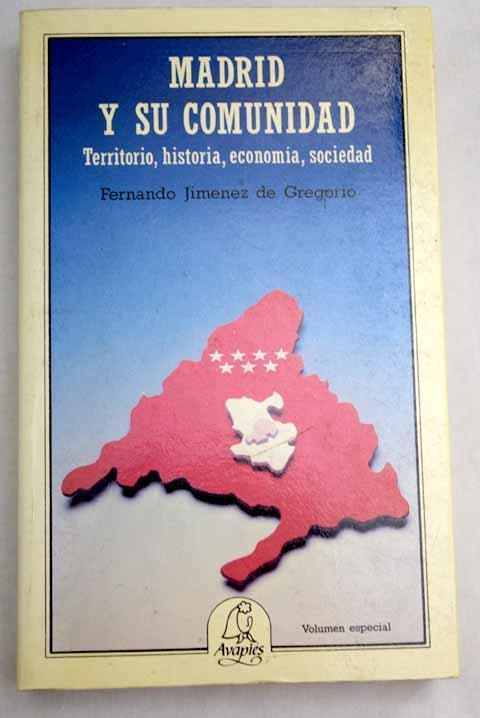 Madrid y su comunidad - Jiménez de Gregorio, Fernando