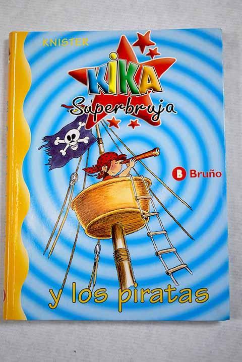 Kika Superbruja y los piratas - Knister