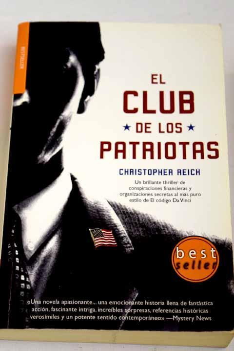 El club de los patriotas - Reich, Christopher