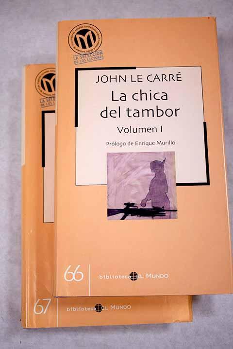 La chica del tambor - Le Carré, John