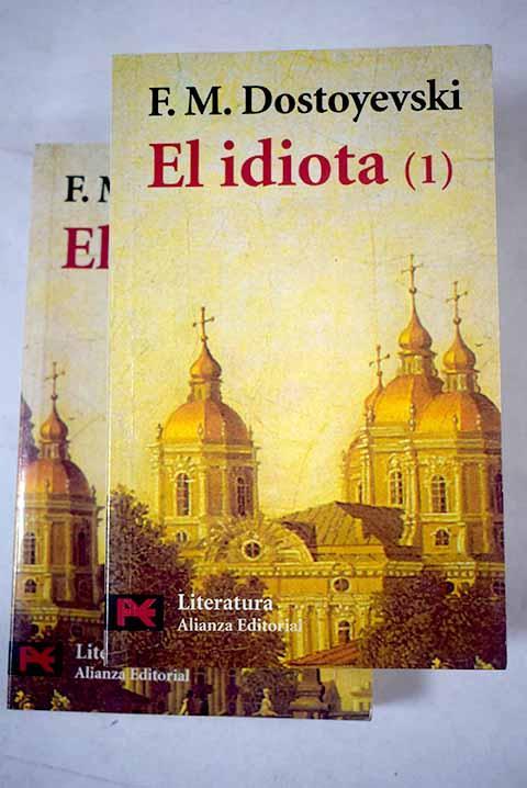 El idiota - Dostoyevski, Fedor
