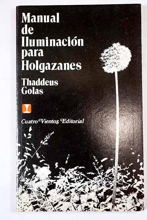 Manual de iluminación para holgazanes - Golas, Thaddeus