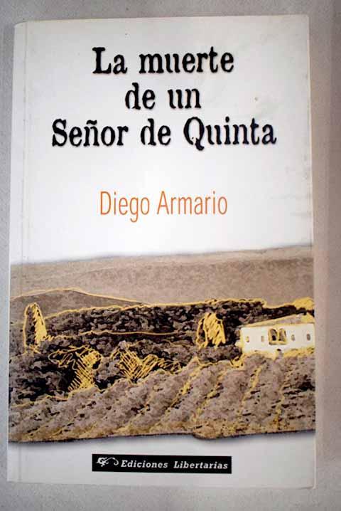La muerte de un Señor de Quinta - Armario, Diego