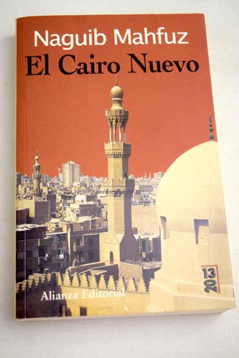 El Cairo nuevo - Mahfuz, Naguib