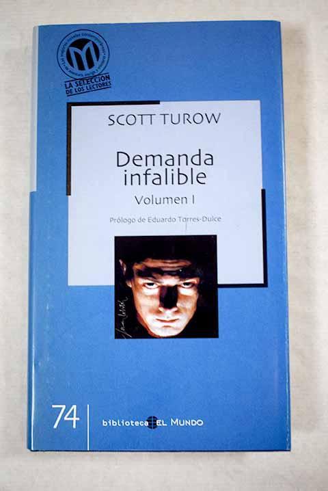 Demanda infalible, tomo I - Turow, Scott