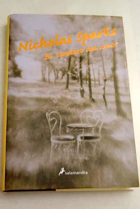 El sendero del amor - Sparks, Nicholas