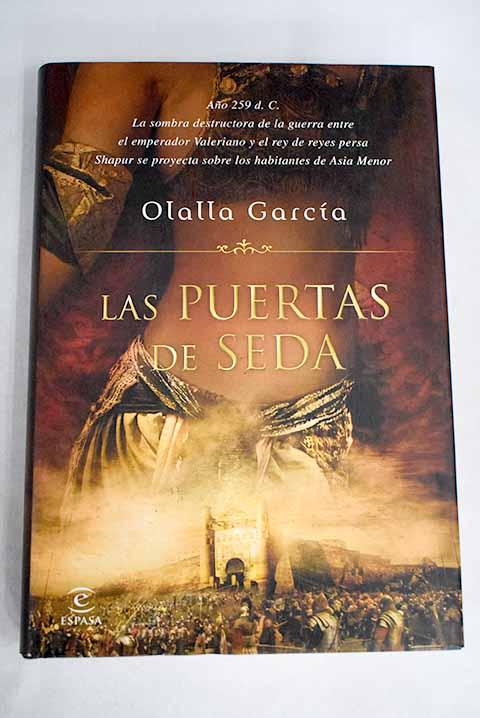 Las puertas de seda - García, Olalla