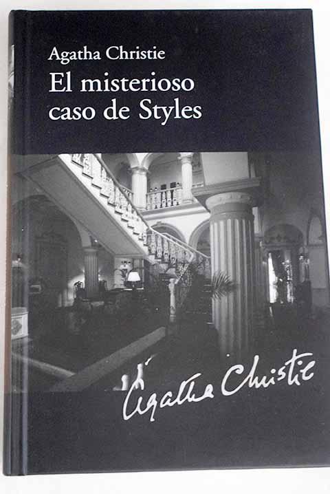 El misterioso caso de Styles - Christie, Agatha