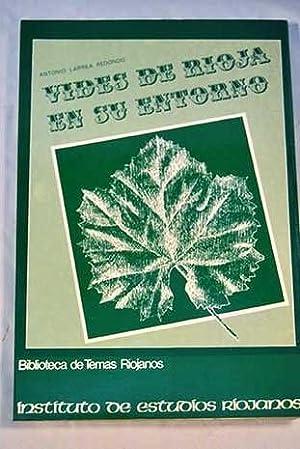 Vides de Rioja en su entorno: Larrea Redondo, Antonio