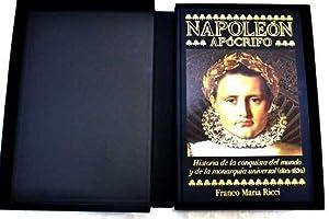 Napoleón apócrifo : Historia de la conquista del mundo y de la monarquía ...