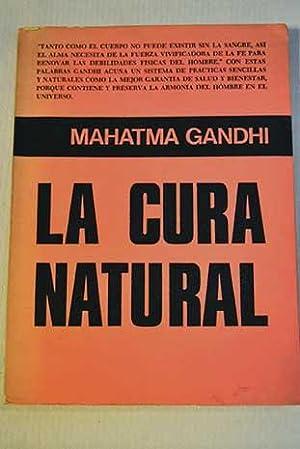 La cura natural: Gandhi, Mahatma