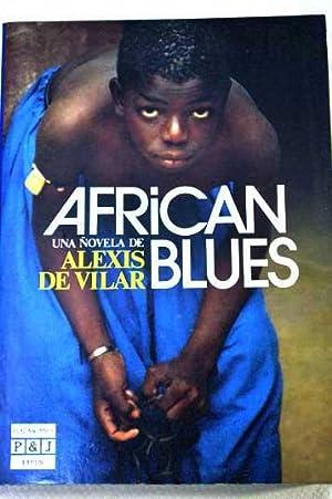 African blues: Vilar, Alexis de