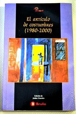 El artículo de costumbres (1980-2000): Moreiro Prieto, Julian