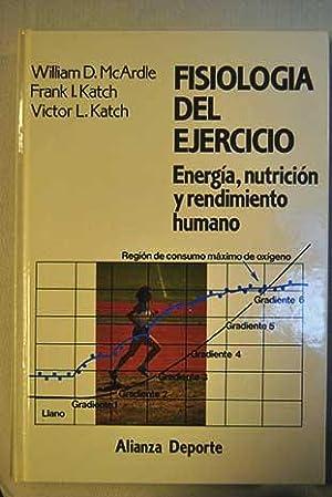 Fisiología del ejercicio: energía, nutrición y rendimiento humano: MacArdle, ...