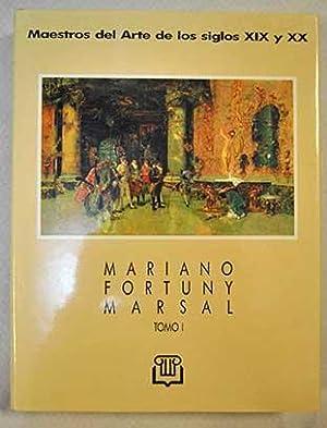 Mariano Fortuny Marsal. Tomo 1: Biografía, selección: González, Carlos