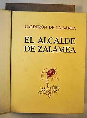 El Alcalde de Zalamea: Drama en tres: Calderón de la