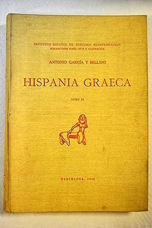 Hispania graeca, tomo II: García y Bellido, Antonio