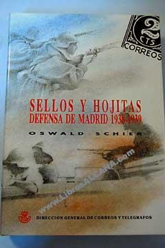 """Sellos y hojitas, Defensa de Madrid de 1938-39 : estudio de las emisiones postales """"Defensa de..."""