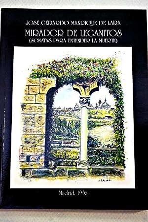 Mirador de Leganitos: (sonatas para entender la: Manrique de Lara,