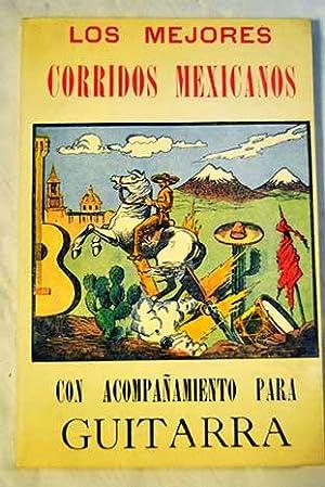 Los mejores corridos mexicanos. Un acompañamiento para: Calleja, Juan