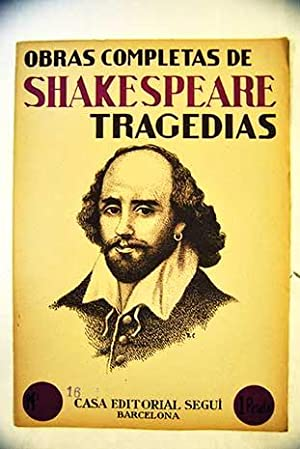 Obras completas: tragedias, N.º 16 - tomo: Shakespeare, William