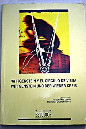 Wittgenstein y el Círculo de Viena: Wittgenstein und der Wiener Kreis : actas del congreso ...