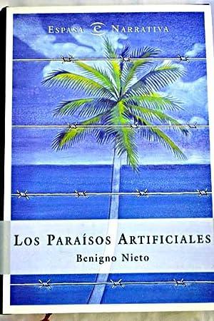 Los paraísos artificiales: Nieto, Benigno
