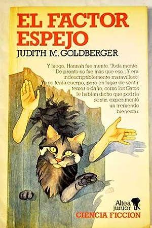 El factor espejo: Goldberger, Judith M.