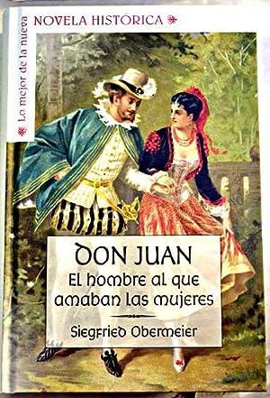 Don Juan: el hombre al que amaban: Obermeier, Siegfried