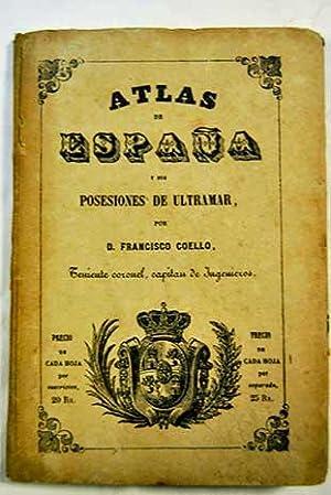 Atlas de España y sus posesiones de: Coello, Francisco