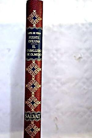 Fuente Ovejuna-El caballero de Olmedo. N-m. 20: Vega, Lope de