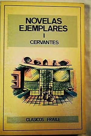 Novelas ejemplares vol 1: Cervantes Saavedra, Miguel de